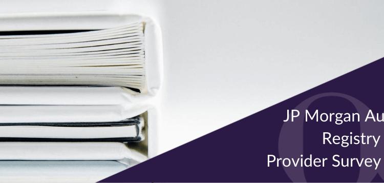 JP Morgan Australian Registry Service Provider Survey – 2015