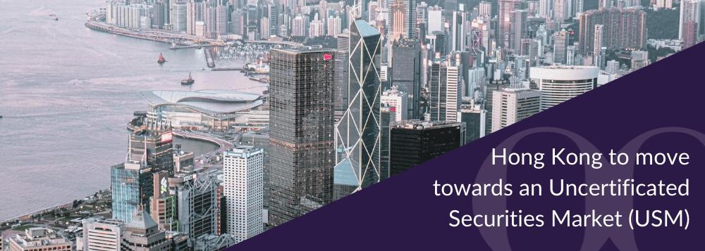Uncertificated Securities Market (USM) | BoardRoom Hong Kong